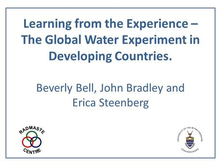 Learning from the Experience – The Global Water Experiment in Developing Countries. Beverly Bell, John Bradley and Erica Steenberg.