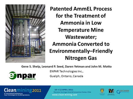 Patented AmmEL Process for the Treatment of Ammonia in Low Temperature Mine Wastewater; Ammonia Converted to Environmentally–Friendly Nitrogen Gas Gene.