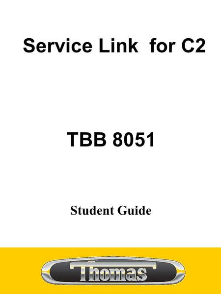 Service Link for C2 TBB 8051 Student Guide.