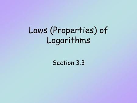 Laws (Properties) of Logarithms