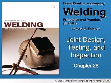 Joint Design, Testing, and Inspection