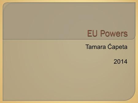 "Tamara Ćapeta 2014.  Comparable to evolutive federations : Article 1 TEU:  ""By this Treaty, the HIGH CONTRACTING PARTIES establish among themselves."