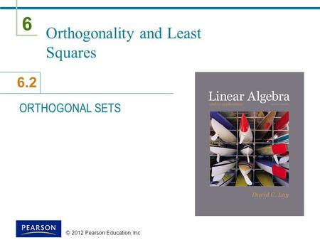 Orthogonality and Least Squares