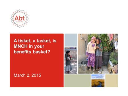 A tisket, a tasket, is MNCH in your benefits basket? March 2, 2015.