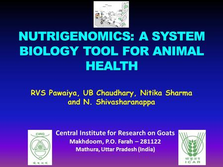 NUTRIGENOMICS: A SYSTEM BIOLOGY TOOL FOR ANIMAL HEALTH