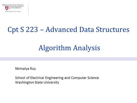 Cpt S 223 – Advanced Data Structures