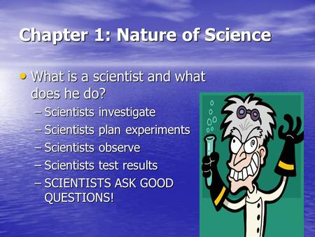 Chapter 1: Nature of Science