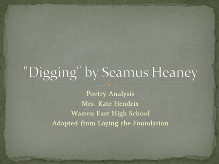 Digging by Seamus Heaney