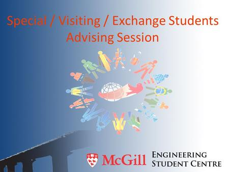 Special / Visiting / Exchange Students Advising Session.