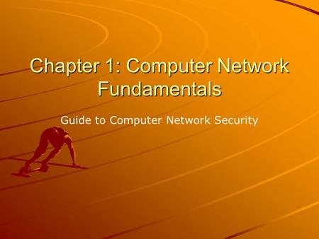 Chapter 1: Computer Network Fundamentals Guide to Computer Network Security.