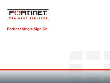 Fortinet Single Sign On