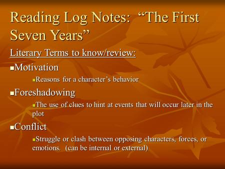 "Reading Log Notes: ""The First Seven Years"""