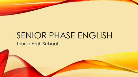 SENIOR PHASE ENGLISH Thurso High School. THURSO HIGH SCHOOL ENGLISH DEPARTMENT S Guthrie- Teacher of Advanced Higher, 55EN1 CFE Higher English and 4EN1.