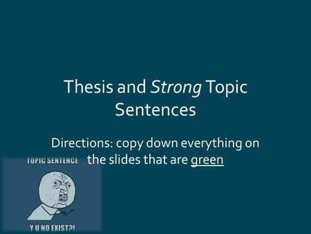 Thesis and Strong Topic Sentences
