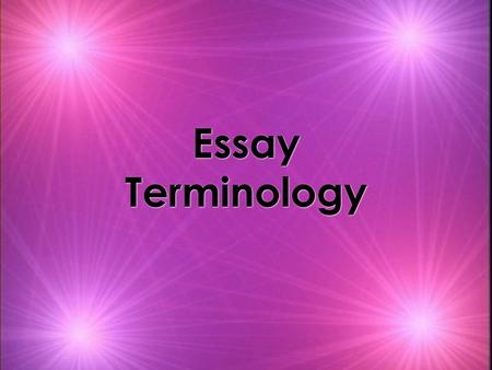 Essay Terminology. CONCLUDING PARAGRAPH ESSAYTOPIC SENTENCE DETAILED OUTLINE INTRODUCTIONTHESISCONCLUDING SENTENCE FIRST DRAFT BODY PARAGRAPH PRE- WRITING.