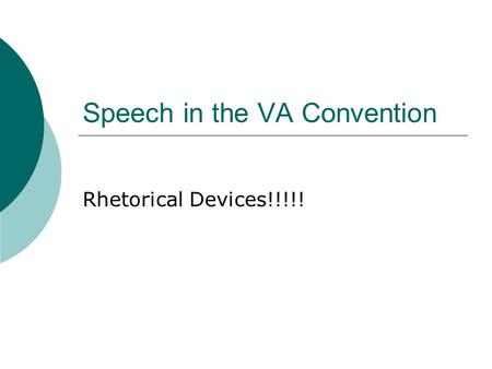 Speech in the VA Convention