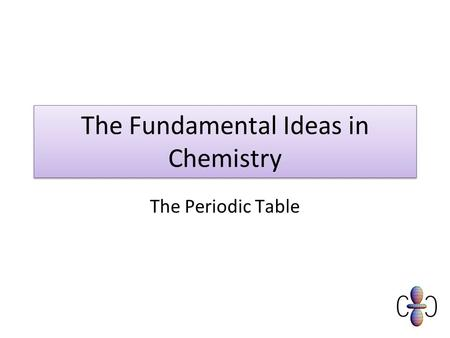 The Fundamental Ideas in Chemistry