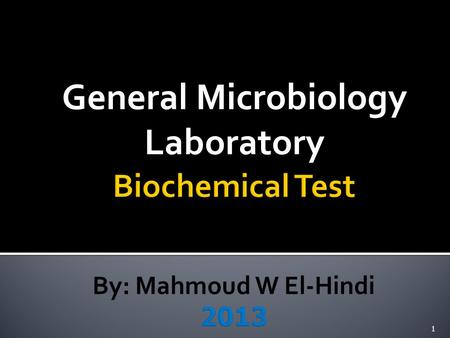 General Microbiology Laboratory 1. By: Mahmoud W El-Hindi2.