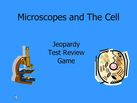 Microscopes and The Cell