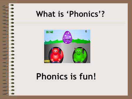 What is 'Phonics'? Phonics is fun!. Phonics It is using the sounds (Phonemes) of our language to build words for speaking, reading and writing. PHONICS.