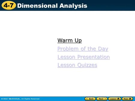 Warm Up Problem of the Day Lesson Presentation Lesson Quizzes 1.