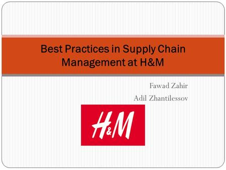 Best Practices in Supply Chain Management at H&M