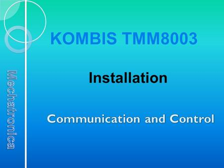 Microprogrammes control the KOMBIS TMM8003. For the reliable operation of its systems and devices there are several programs located in two controllers.