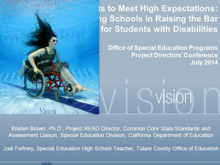 Challenging All Students to Meet High Expectations: Supporting Schools in Raising the Bar for Students with Disabilities Office of Special Education Programs.