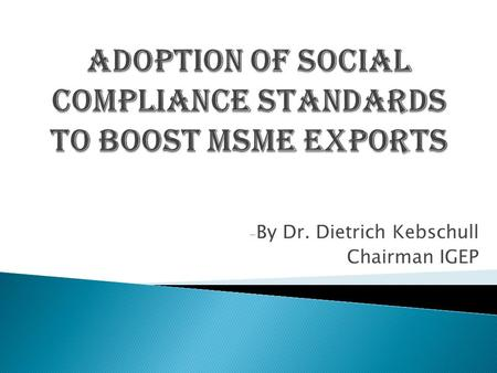 Adoption of Social Compliance Standards to boost MSME Exports