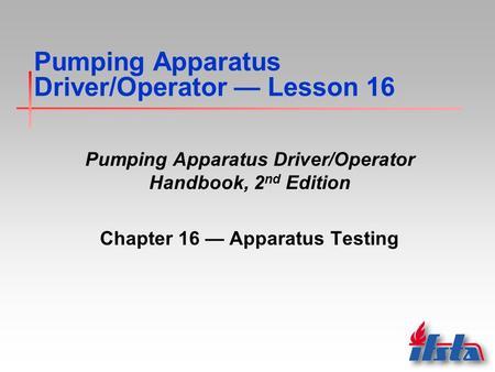 Pumping Apparatus Driver Operator