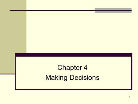 Chapter 4 Making Decisions