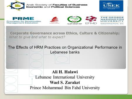 Corporate Governance across Ethics, Culture & Citizenship; What to give and what to expect? The Effects of HRM Practices on Organizational Performance.