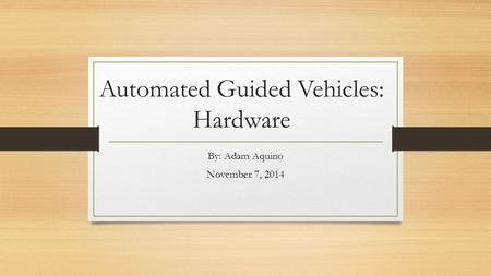 Automated Guided Vehicles: Hardware