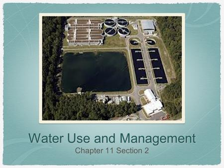 Water Use and Management