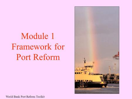 Framework for Port Reform
