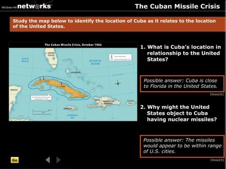 Discussion What is Cuba's location in relationship to the United States? Cuba is close to Florida in the United States.