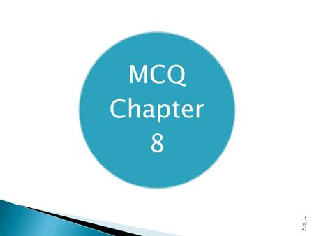 MCQ Chapter 8.