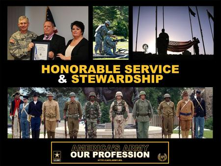 "BACKGROUND. The Department of the Army approved the FY14 America's Army – Our Profession, ""Stand Strong"" Program to continue development of a commonly."