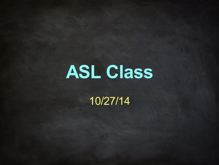 ASL Class 10/27/14. Unit 12 – Brief History of Deaf America Brief History of Deaf America In 1817 Laurent Clerc, a Deaf teacher from the National Royal.