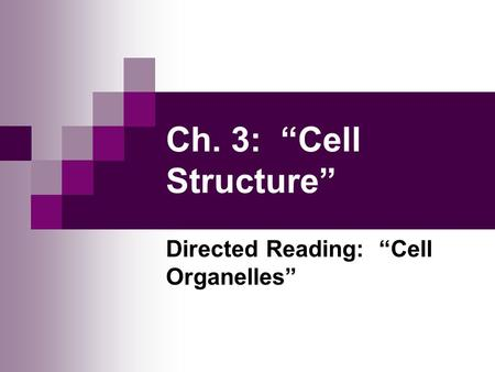 "Directed Reading: ""Cell Organelles"""