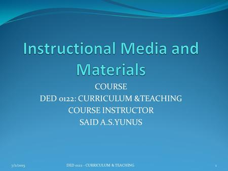 Instructional Media and Materials
