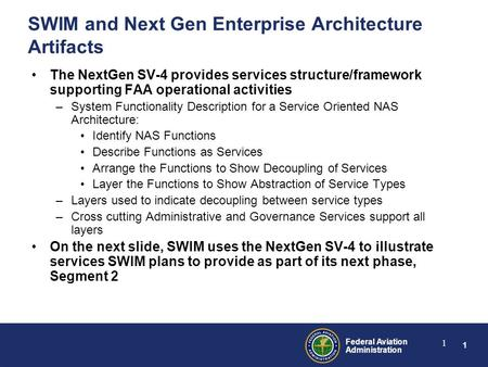 SWIM and Next Gen Enterprise Architecture Artifacts