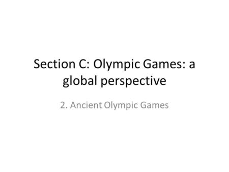 Section C: Olympic Games: a global perspective