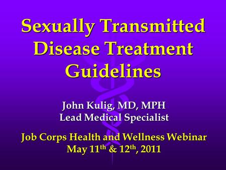 Sexually Transmitted Disease Treatment Guidelines