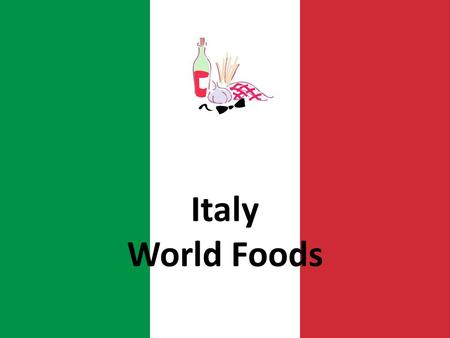 Italy World Foods. Italian Cuisine The Romans and Sicilians contributed to Italy's cuisine. Most common agricultural products in Italy are grapes, wheat,