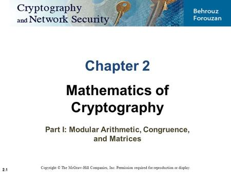 Mathematics of Cryptography Part I: Modular Arithmetic, Congruence,