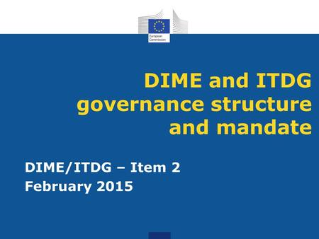 DIME and ITDG governance structure and mandate