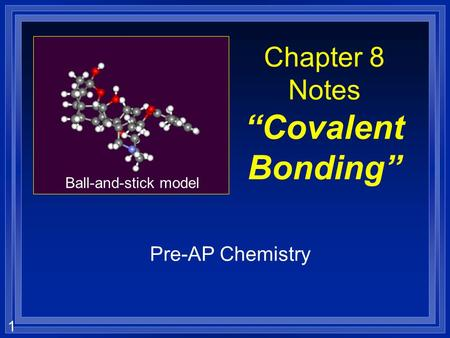 "Chapter 8 Notes ""Covalent Bonding"""