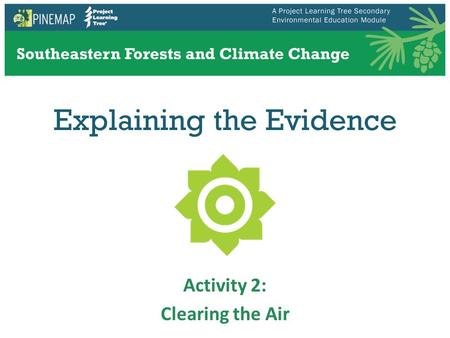 Explaining the Evidence Activity 2: Clearing the Air.