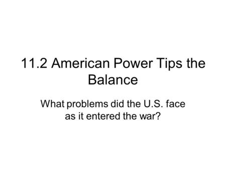 11.2 American Power Tips the Balance